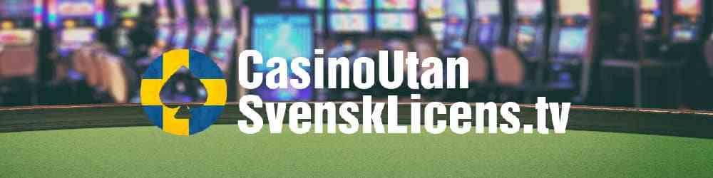 alla casinon utan svenska licensen lista