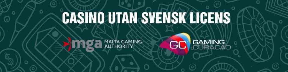 spellicenser från mga malta och curacao för casino utan svensk licens