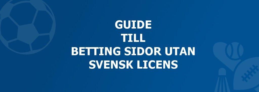 guide till betting sidor utan svensk licens
